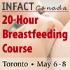 INFACT Canada 20-Hour Breastfeeding Course in Toronto